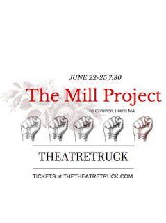 TheatreTruck Presents: The Mill Project