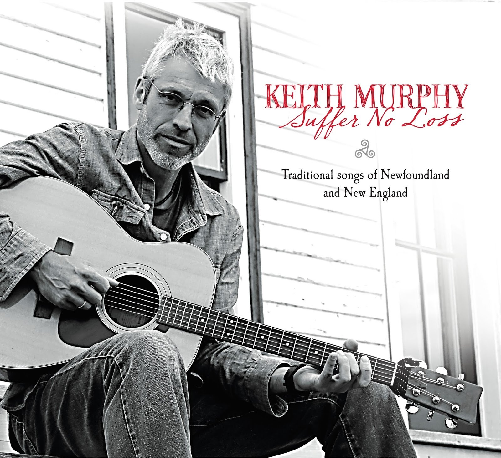 Keith Murphy, an evening of traditional songs from Newfoundland and New England