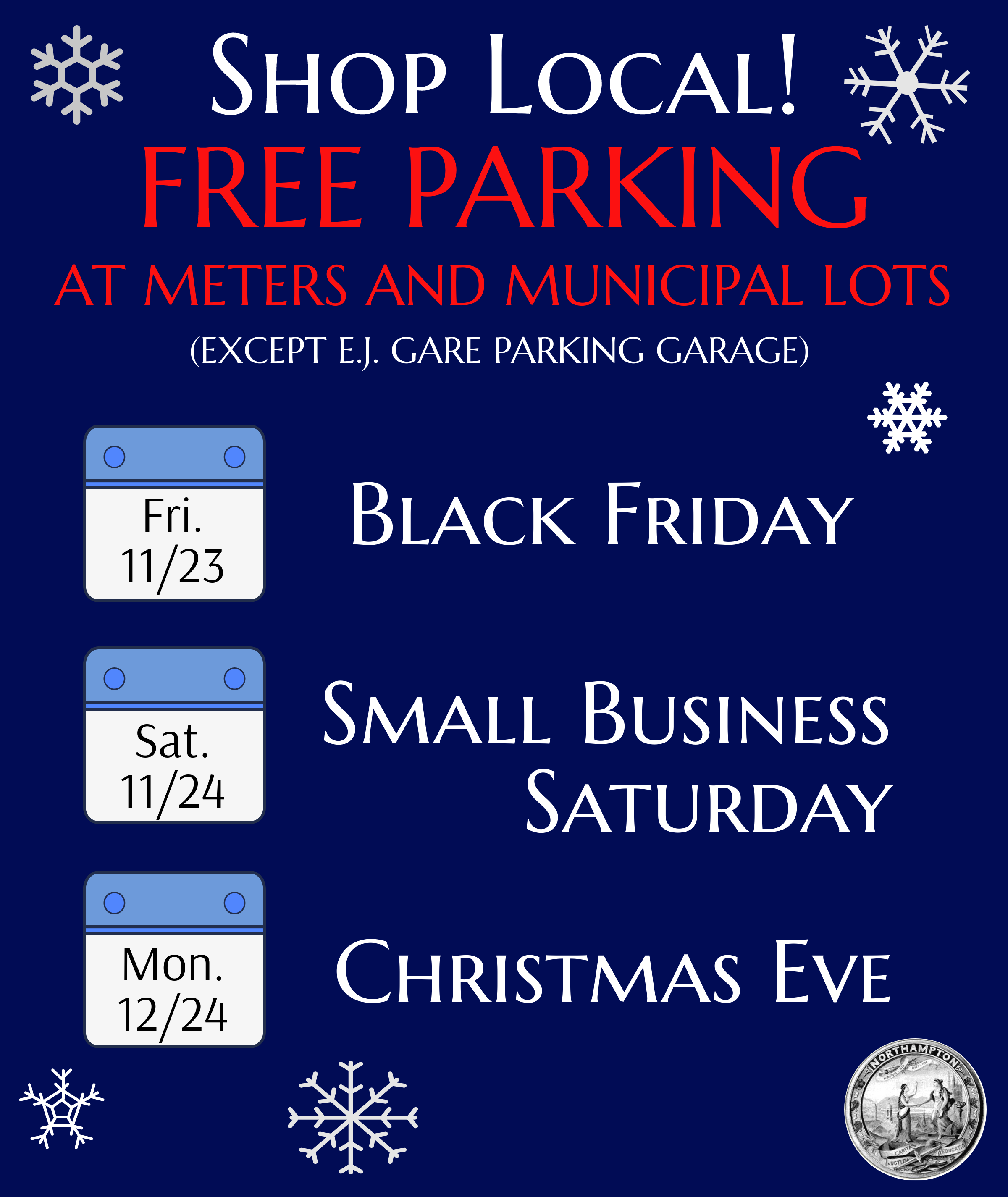 Shop Local! Free Parking in Downtown Northampton!