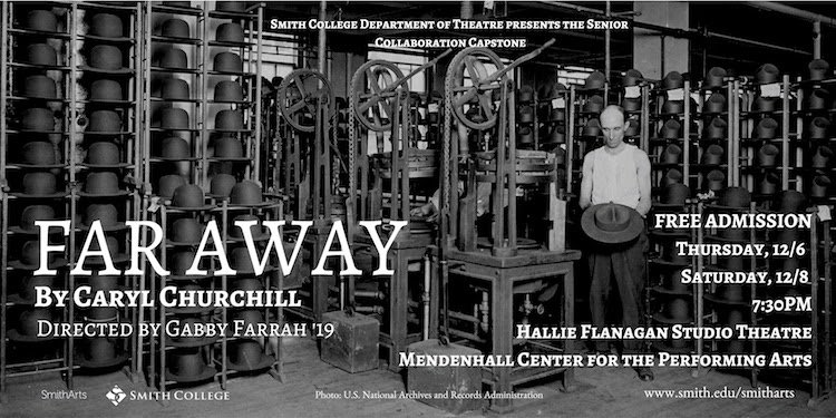 Smith College Department of Theatre presents Studio Productions FAR AWAY by Caryl Churchill