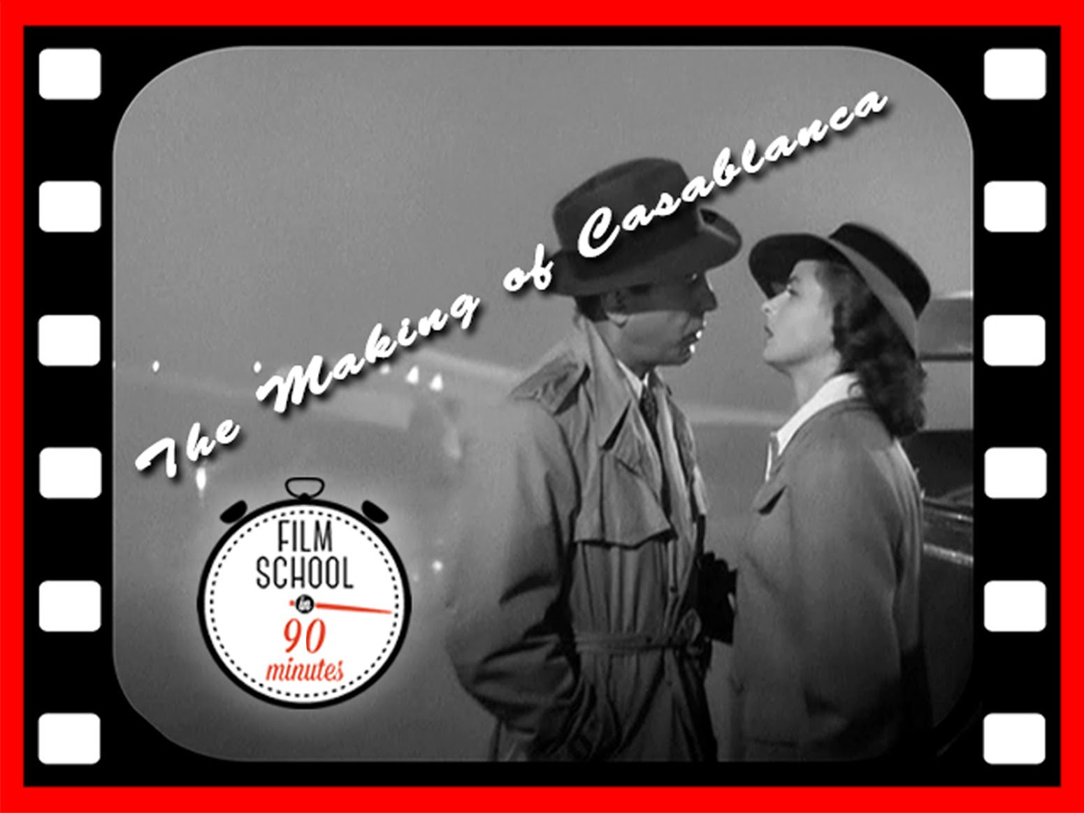 """""""The Making of Casablanca: Film School in 90 Minutes"""" with filmmaker and editor Nina Kleinberg"""